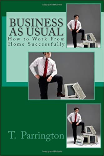 Business As Usual: How to Work From Home Successfully