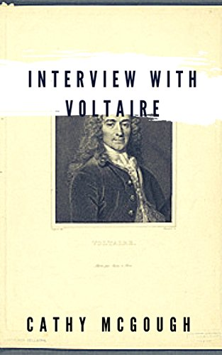 Interview With Voltaire (Interviews With Legendary Writers From Beyond) by [McGough, Cathy]