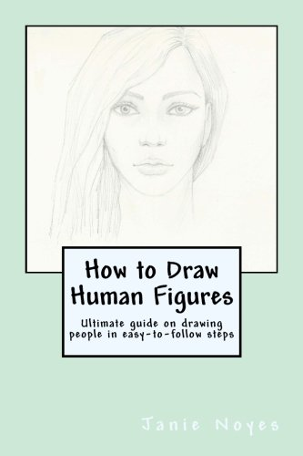 igures: Ultimate guide on drawing people in easy-to-follow steps (Draw Human Figure)