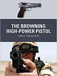 The Browning High-Power Pistol (Weapon)