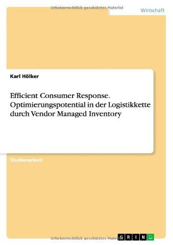 efficient-consumer-response-optimierungspotential-in-der-logistikkette-durch-vendor-managed-inventory