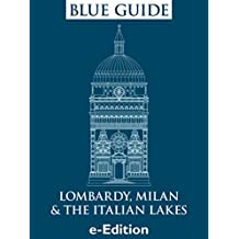 Blue Guide Lombardy, Milan & the Italian Lakes