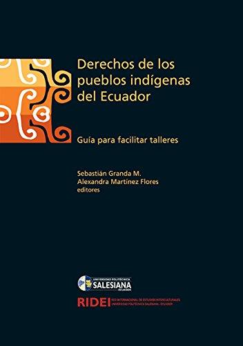 Descargar Libro Derechos De Los Pueblos Indígenas Del Ecuador.: Guía Para Facilitar Talleres Luz Alexandra Martínez Flores