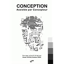Conception Assistee Par Concepteur