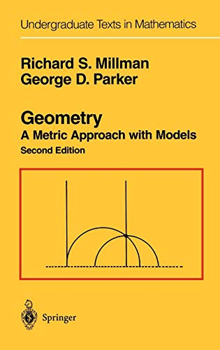 Geometry: A Metric Approach with Models (Undergraduate Texts in Mathematics)