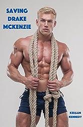Saving Drake McKenzie