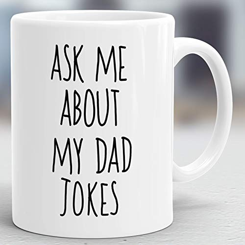 (Ask Me About My Dad Jokes Mug, New Dad Mug, Funny Mug for Dad, Pregnancy Announcement Mug, Father's Day Mug, Pregnancy Reveal Mug)
