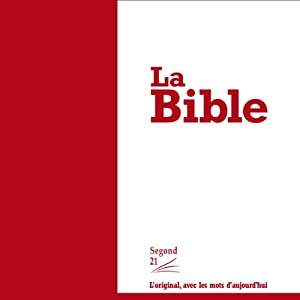 La Bible - version Segond 21 | Livre audio