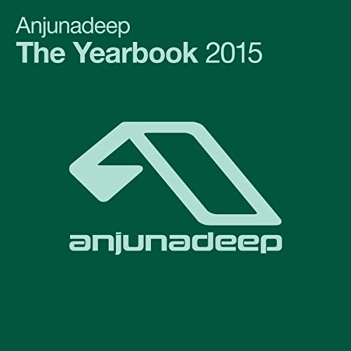 Anjunadeep The Yearbook 2015