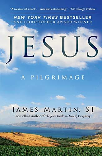 Jesus: A Pilgrimage Paperback – February 2, 2016
