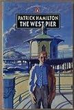West Pier, Patrick Hamilton, 0140074996