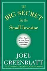 The Big Secret for the Small Investor: A New Route to Long-Term Investment Success (English Edition) eBook Kindle