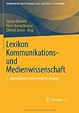 Lexikon Kommunikations- und Medienwissenschaft (Studienbücher zur Kommunikations- und Medienwissenschaft)