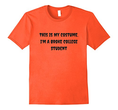 Mens This Is My Costume Broke College Student Halloween T-Shirt Large (Male College Student Halloween Costume Ideas)