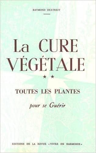 Livres gratuits en ligne La cure végétale pdf