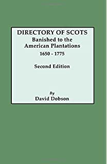 Directory of scots in the carolinas 1680 1830 david dobson directory of scots banished to the american plantations 1650 1775 second edition fandeluxe Gallery