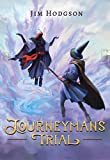 Journeyman's Trial (Ozel the Wizard Book 2)