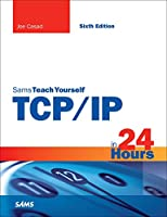 Sams Teach Yourself TCP/IP in 24 Hours, 6th Edition Front Cover