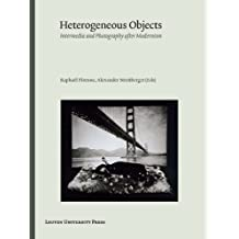 Heterogeneous Objects: Intermedia and Photography after Modernism