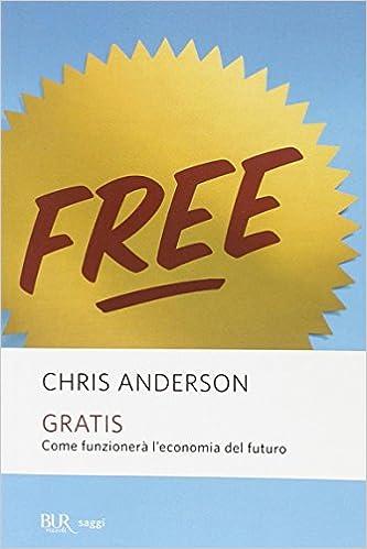5e672e73756ad6 Gratis: Amazon.it: Chris Anderson: Libri