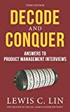 Decode and Conquer: Answers to Product Management Interviews