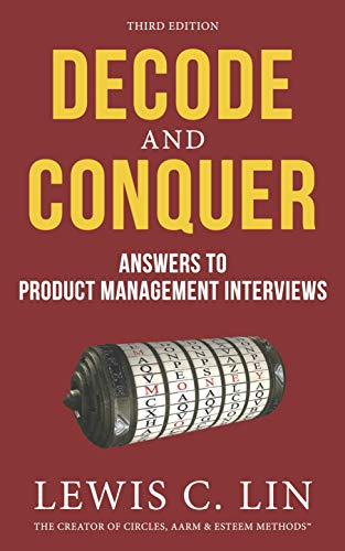 Image for Decode and Conquer: Answers to Product Management Interviews