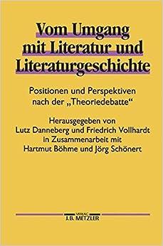 Book Vom Umgang mit Literatur und Literaturgeschichte: Positionen und Perspektiven nach der
