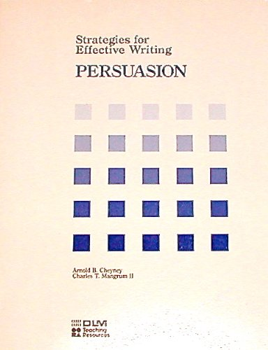 Strategies for Effective Writing PERSUASION