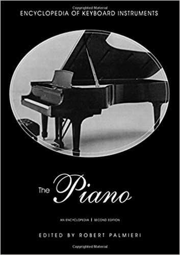 The Piano: An Encyclopedia (2nd Edition)