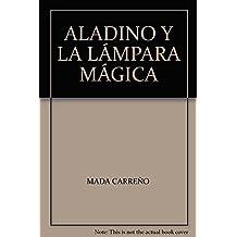 ALADINO Y LA LÁMPARA MÁGICA