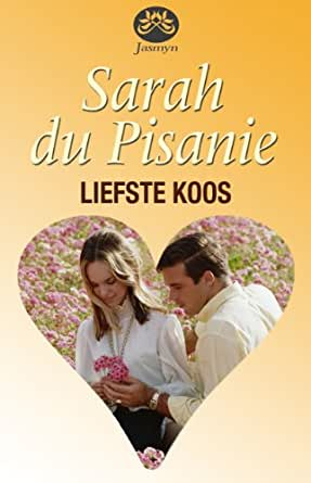 Liefste Koos (Afrikaans Edition) - Kindle edition by Sarah
