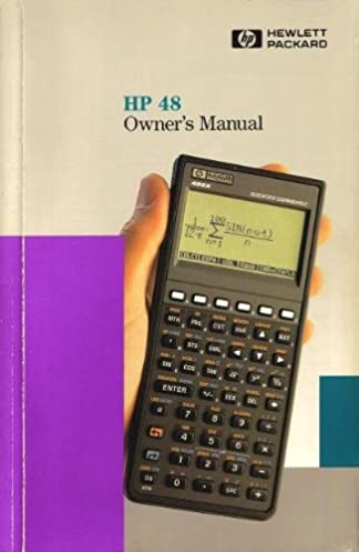 hp 48 owner s manual hewlett packard amazon com books rh amazon com hp procurve 2610-48 manual hp 48sx manual