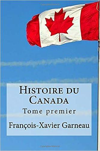 Livres gratuits Histoire du Canada: Tome premier pdf, epub