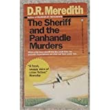 The Sheriff and the Panhandle Murders, Doris R. Meredith, 0345369513
