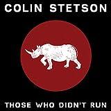 Those Who Didn't Run