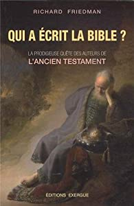 Qui a écrit la Bible ? par Friedman