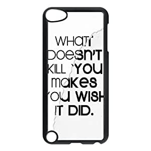 iPod Touch 5 Case Black What Doesnt Kill You FY1460998