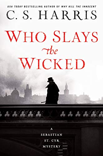 Who Slays the Wicked (Sebastian St. Cyr Mystery)
