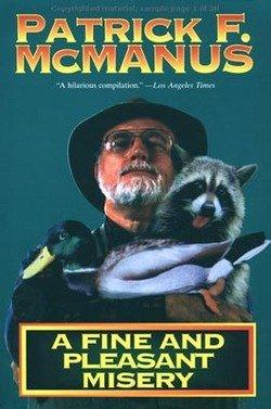 Patrick F. McManus: A Fine and Pleasant Misery (Paperback); 1987 Edition