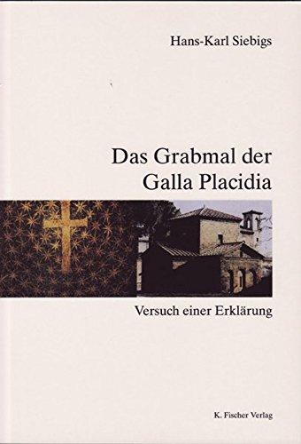 Das Grabmal der Galla Placidia