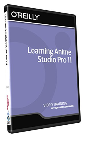 Learning Anime Studio Pro 11 - Training DVD by O'Reilly Media