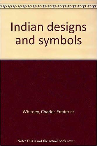 Indian Designs And Symbols Charles Frederick Whitney Amazon Books
