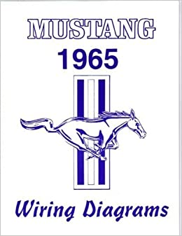 1965 ford mustang complete 16 page set of factory electrical wiring diagrams  & schematics guide - covers all models paperback – unabridged, 2015