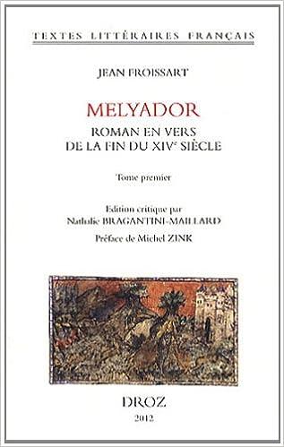 Book melyador. roman en vers de la fin du xive siecle