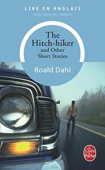 The hitch-hiker and other short stories par Dahl