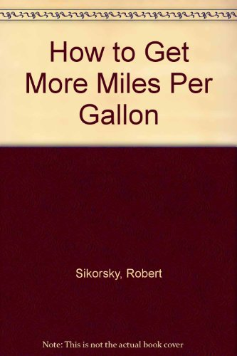 How to Get More Miles Per Gallon