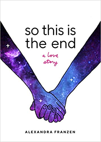 The So This Is the End: A Love Story by Alexandra Franzen travel product recommended by Brenda Knight on Lifney.