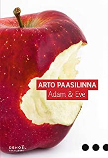 Adam et Eve, Paasilinna, Arto