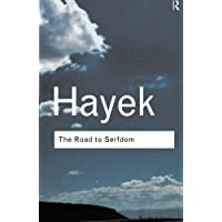 The Road to Serfdom: Volume 97 (Routledge Classics)