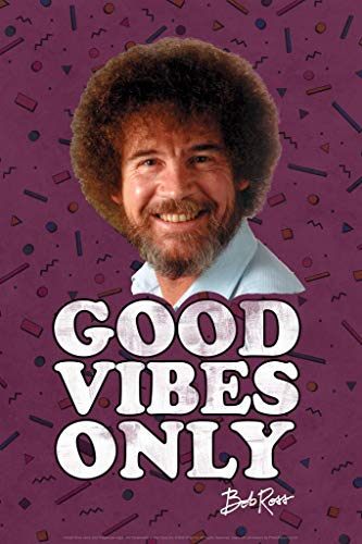 Bob Ross Good Vibes Only Funny Bob Ross Poster Bob Ross Collection Bob Art Painting Happy Accidents Motivational Poster…